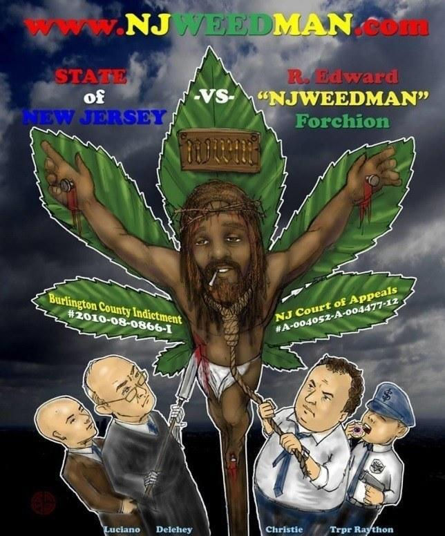 Image of Ed Forchion persecution in New Jersey for marijuana legalization